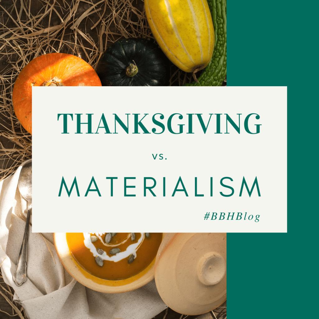 Thanksgiving vs. Materialism banner