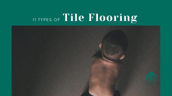 11 types of tile flooring banner